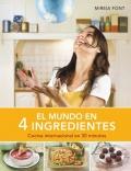 El mundo en cuatro ingredientes. Cocina internacional en 30 minutos