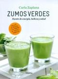 Zumos verdes. Fuente de energía, belleza y salud.